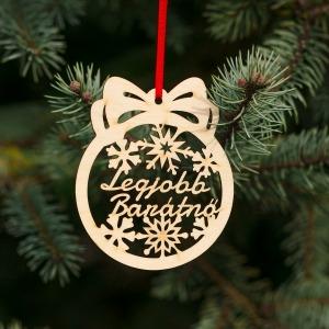 Fa karácsonyfadísz – Legjobb barátnő